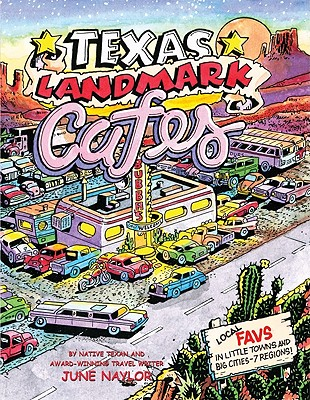 Texas Landmark Cafes By Naylor, June